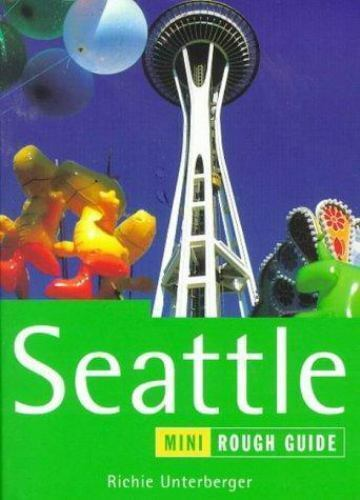 Seattle by Rough Guides Staff