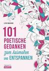 101 poetische Gedanken von Lisa Magano (2016, Taschenbuch)