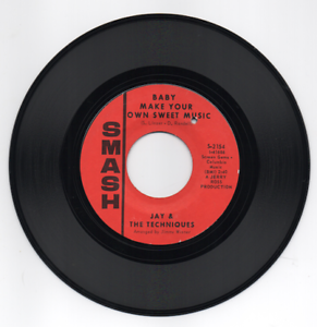 JAY-AND-THE-TECHNIQUES-Baby-Make-Your-Own-Sweet-Music-NORTHERN-SOUL-45-SMASH