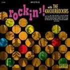 Rockin' With by The Knickerbockers (Vinyl, Sep-2002, Sundazed)