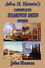 John H. Haaren's Complete Famous Men Series by John H Haaren (Paperback / softback, 2008)