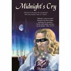 Midnight's Cry by Harris Robert C. 1434343839 Authorhouse Paperback