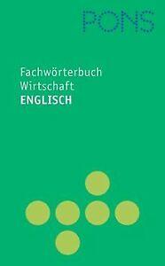 PONS Fachwörterbuch, Wirtschaft, Englisch-Deutsch /... | Buch | Zustand sehr gut