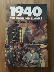1st Edition  1979 1940 039The World In Flames039 by Richard Collier - Dartford, United Kingdom - 1st Edition  1979 1940 039The World In Flames039 by Richard Collier - Dartford, United Kingdom