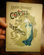 Arsène Houssaye CONTES POUR LES FEMMES ill Hanriot de Solaz