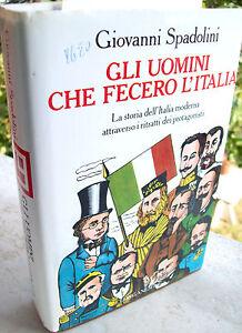 1989-GIOVANNI-SPADOLINI-039-GLI-UOMINI-CHE-FECERO-L-039-ITALIA-039-PRIMA-EDIZIONE