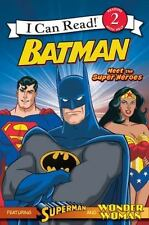 Batman: Meet the Super Heroes (I Can Read Book ) Teitelbaum, Michael Paperback