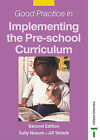 Good Practice in Implementing the Pre-school Curriculum by Sally Neaum, Jill Tallack (Paperback, 2000)