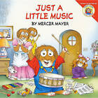 Just a Little Music by Mercer Mayer (Hardback, 2010)