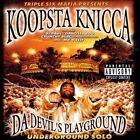 Da Devil's Playground: Underground Solo [PA] by Koopsta Knicca (CD, Oct-1999, Devil Muzik)