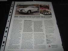 Jaguar XK150 3.8 Fixed Head Coupe 1960  Article reg no 8300WJ