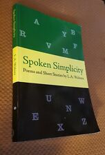 Spoken Simplicity : Poems and Short Stories by L. A. Walters SIGNED CLEAN