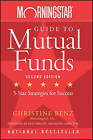 Morningstar Guide to Mutual Funds: Five Star Strategies for Success by Christine Benz (Paperback, 2007)