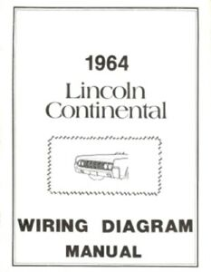 lincoln 1964 continental wiring diagram manual 64 ebayimage is loading lincoln 1964 continental wiring diagram manual 64