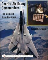 Book - Carrier Air Group Commanders: The Men And Their Machines