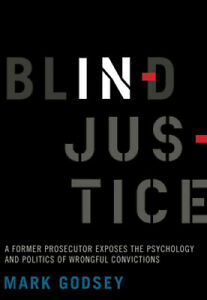 Blind-Injustice-A-Former-Prosecutor-Exposes-the-Psychology-and-Politics-of