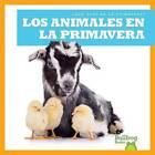 Los Animales En La Primavera by Jennifer Fretland VanVoorst (Hardback, 2015)