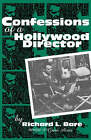 Confessions of a Hollywood Director by Richard L. Bare (Hardback, 2001)