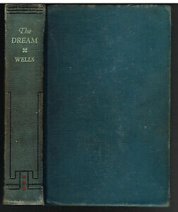 The-Dream-by-H-G-Wells-1924-1st-Ed-Vintage-Book