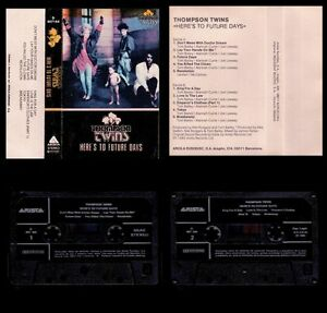 THOMPSON-TWINS-SPAIN-CASSETTE-ARISTA-1985-HERE-039-S-TO-FUTURE-DAYS-NEAR-MINT