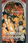 The Shadows of Consumption: Consequences for the Global Environment by Peter Dauvergne (Paperback, 2010)