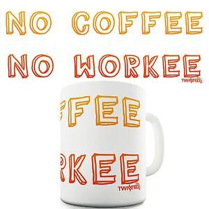 No-Coffee-No-Work-Novelty-Gift-Mug