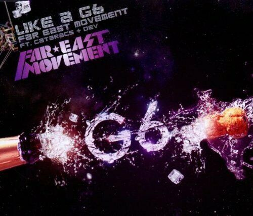 Far East Movement | Single-CD | Like a G6 (2010; 2 tracks, feat. Cataracs + D...