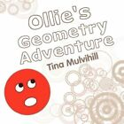 Ollie's Geometry Adventure by Tina Mulvihill 9781604412994 Paperback 2008