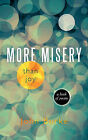 More Misery Than Joy: A Book of Poems by John Burke (Paperback, 2010)