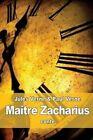 Maitre Zacharius: Ou L'Horloger Qui Avait Perdu Son AME by Jules Verne, Paul Verne (Paperback / softback, 2015)