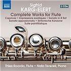 Sigfrid Karg-Elert - Karg-Elert: Complete Works for Flute (2014)