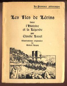 CLAUDE-LUXEL-LES-ILES-DE-LERINS-DANS-L-039-HISTOIRE-ET-LA-LEGENDE