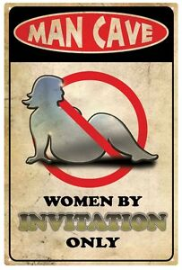 Man-Cave-039-Women-by-invitation-only-039-Rustic-Tin-Sign-20-x-30-cm