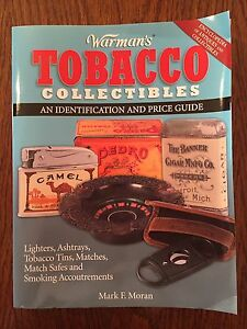 Warman's Tobacco Collectibles: An Identification and Price Guide -