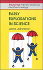 Early Explorations in Science by Jane Johnston (Paperback, 1996)