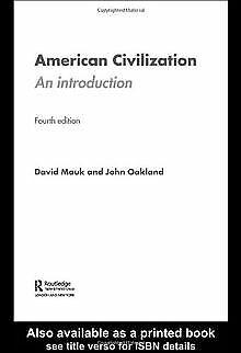 American Civilization. An Introduction von Mauk, David, ... | Buch | Zustand gut