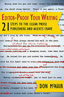 Editor-Proof Your Writing: 21 Steps to the Clear Prose Publishers and Agents Crave by Don McNair (Paperback / softback, 2013)
