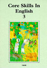 Core Skills in English: Student Book 3 by Oxford University Press (Undefined, 1988)