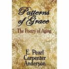 Patterns of Grace 9781451200850 by E. Anderson Paperback