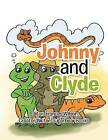 Johnny and Clyde by Sugarbear Books (Paperback / softback, 2013)
