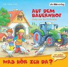 Was hör ich da? Auf dem Bauernhof. CD von Jens-Uwe Bartholomäus (2009)