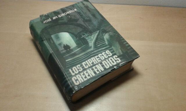 Usado - LOS CIPRESES CREEN EN DIOS - José María Gironella -  Item For Collectors