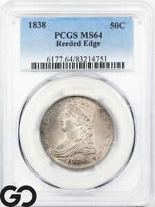 1838 Capped Bust Half Dollar PCGS MS 64 * REEDED, Better Date, Scarce This Nice!