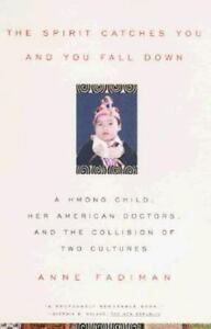 Spirit-Catches-You-and-You-Fall-Down-Hmong-Child-American-Doctors-Anne-Fadiman