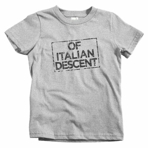 Of Italian Descent Kids T-shirt Baby Toddler Youth Tee Italy Italia Rome IT