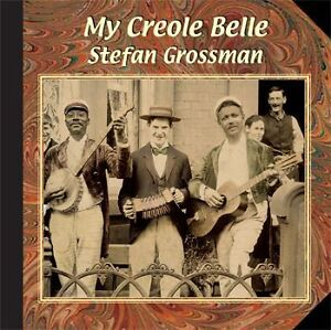 Details about Stefan Grossman My Creole Belle Learn Play The Entertainer  Folk Guitar Music CD