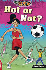 Hot or Not? by Sam Carter (Paperback, 2009)