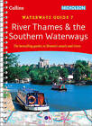 Collins Nicholson Waterways Guides - River Thames And Southern WaterwaysNo. 7 [New Edition] by Collins Maps (Spiral bound, 2017)