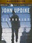 Terrorist by Professor John Updike (CD-Audio, 2015)