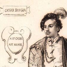Portrait XIXe César Borgia Italie Renaissance Cesare Borgia Il Valentino 1845